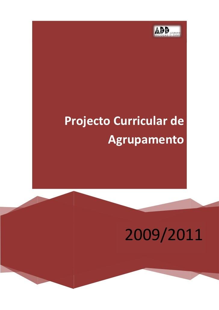 Projecto Curricular de        Agrupamento           2009/2011