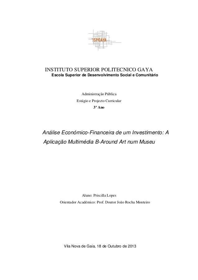 INSTITUTO SUPERIOR POLITECNICO GAYA Escola Superior de Desenvolvimento Social e Comunitário  Administração Pública Estágio...