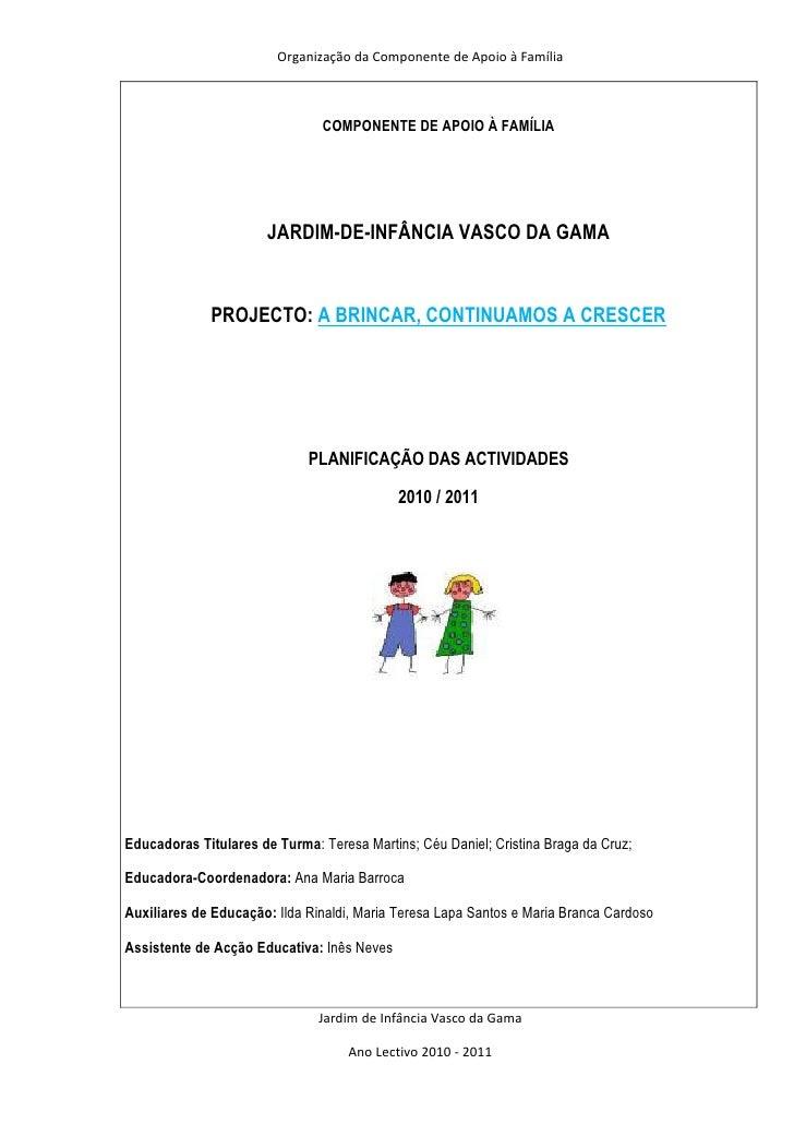 Organização da Componente de Apoio à Família                               COMPONENTE DE APOIO À FAMÍLIA                  ...