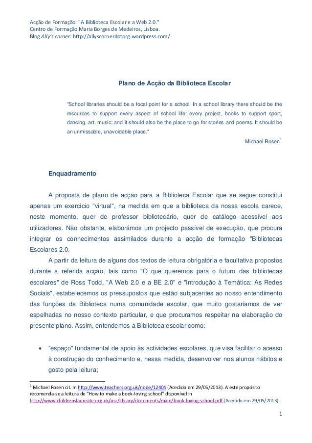 """Acção de Formação: """"A Biblioteca Escolar e a Web 2.0.""""Centro de Formação Maria Borges de Medeiros, Lisboa.Blog Ally's corn..."""