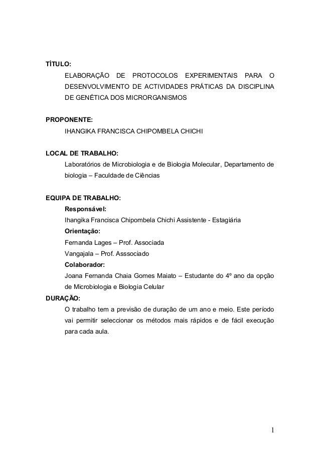 TÍTULO: ELABORAÇÃO DE PROTOCOLOS EXPERIMENTAIS PARA O DESENVOLVIMENTO DE ACTIVIDADES PRÁTICAS DA DISCIPLINA DE GENÉTICA DO...
