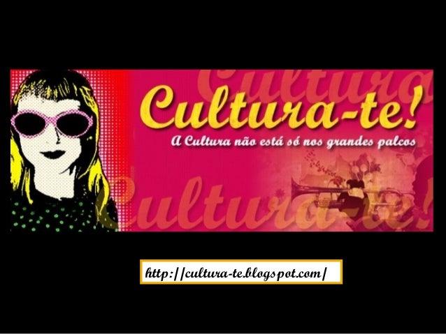 http://cultura-te.blogspot.com/