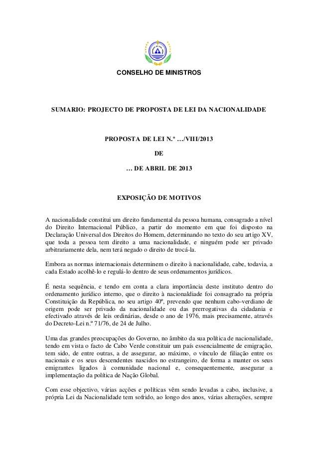CONSELHO DE MINISTROS  SUMARIO: PROJECTO DE PROPOSTA DE LEI DA NACIONALIDADE  PROPOSTA DE LEI N.º …/VIII/2013 DE … DE ABRI...