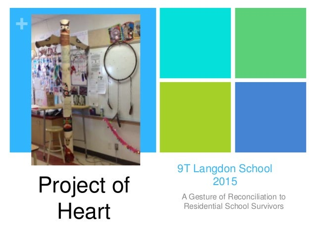 + 9T Langdon School 2015 A Gesture of Reconciliation to Residential School Survivors Project of Heart