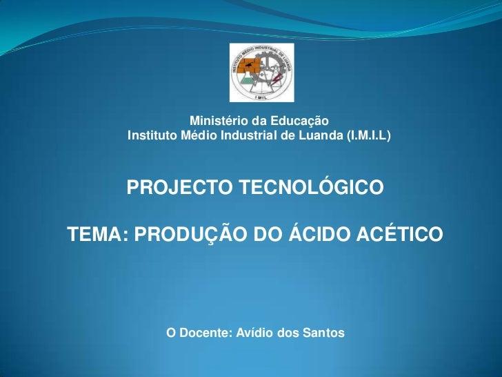 Projecto final ácido acético humberto