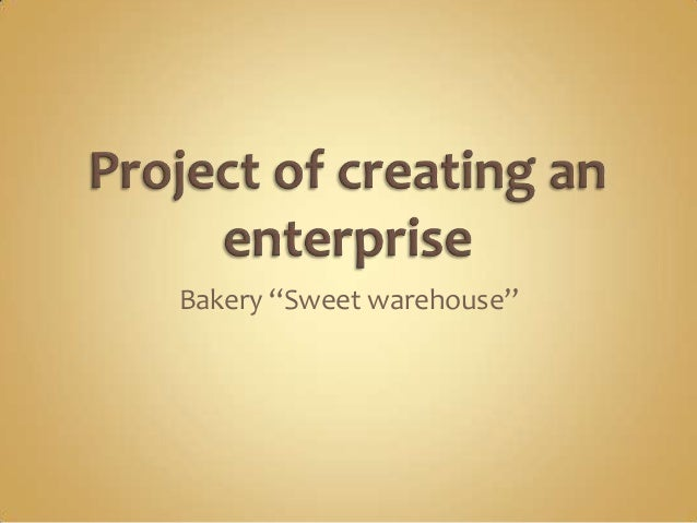 "Bakery ""Sweet warehouse"""