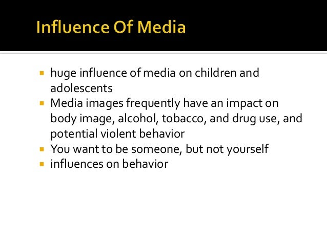 influence of mass media on teenagers There have been numerous studies on mass media and teenagers  one study  suggests that even into college, parents can have an influence on a teen's.