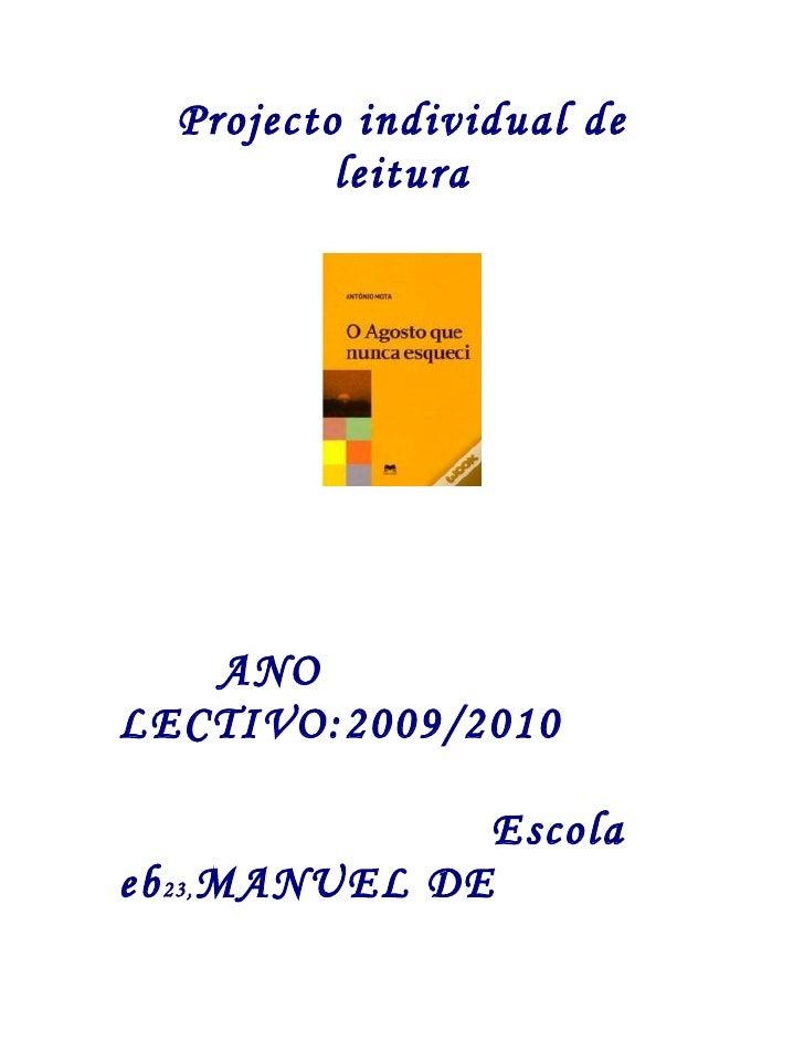 Projecto individual de           leitura        ANO LECTIVO:2009/2010                  Escola eb 23, MANUEL DE