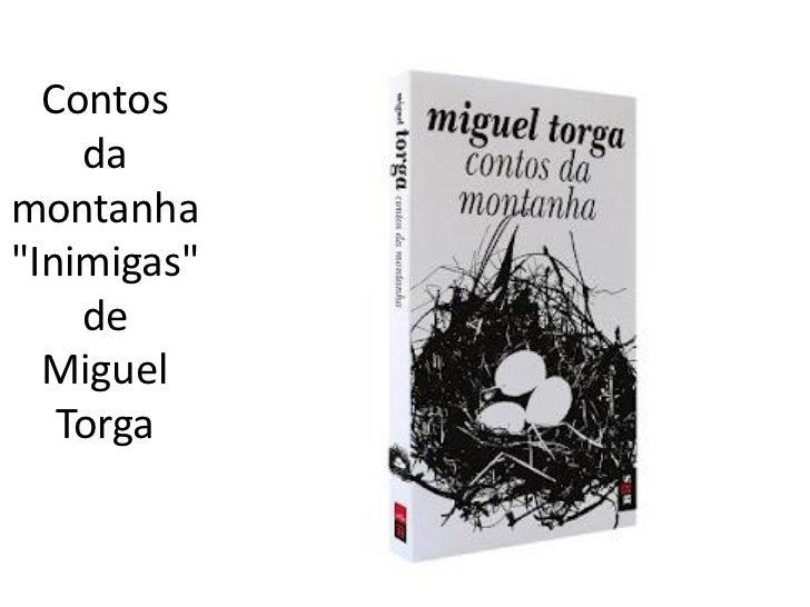 """Contos    damontanha""""Inimigas""""    de  Miguel   Torga"""