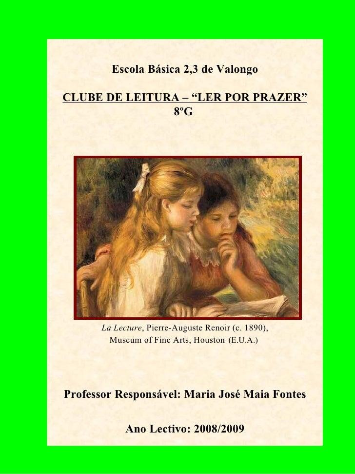 "Escola Básica 2,3 de Valongo CLUBE DE LEITURA – ""LER POR PRAZER"" 8ºG  La Lecture ,   Pierre-Auguste Renoir (c. 1890), Muse..."