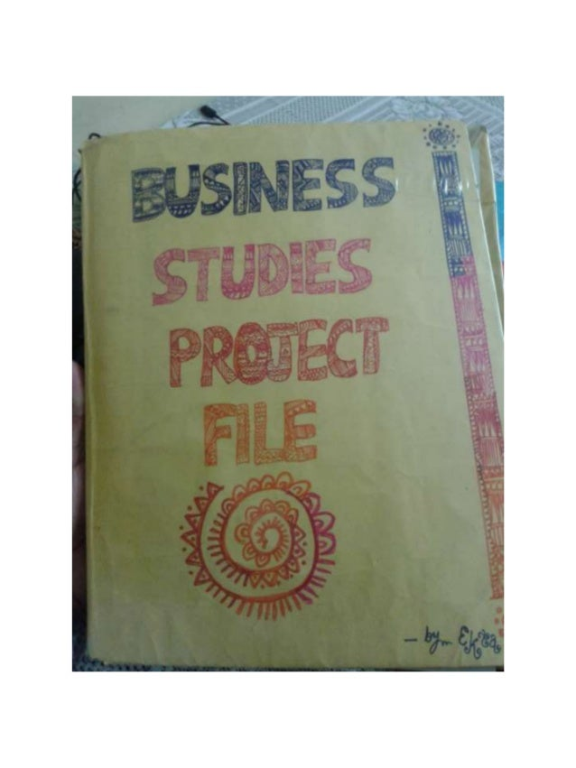 Project on Principles of management-Business studies project work