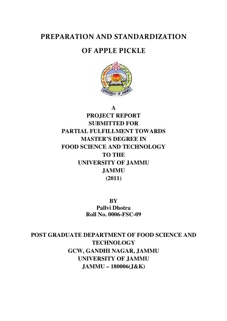 PREPARATION AND STANDARDIZATION             OF APPLE PICKLE                      A               PROJECT REPORT           ...