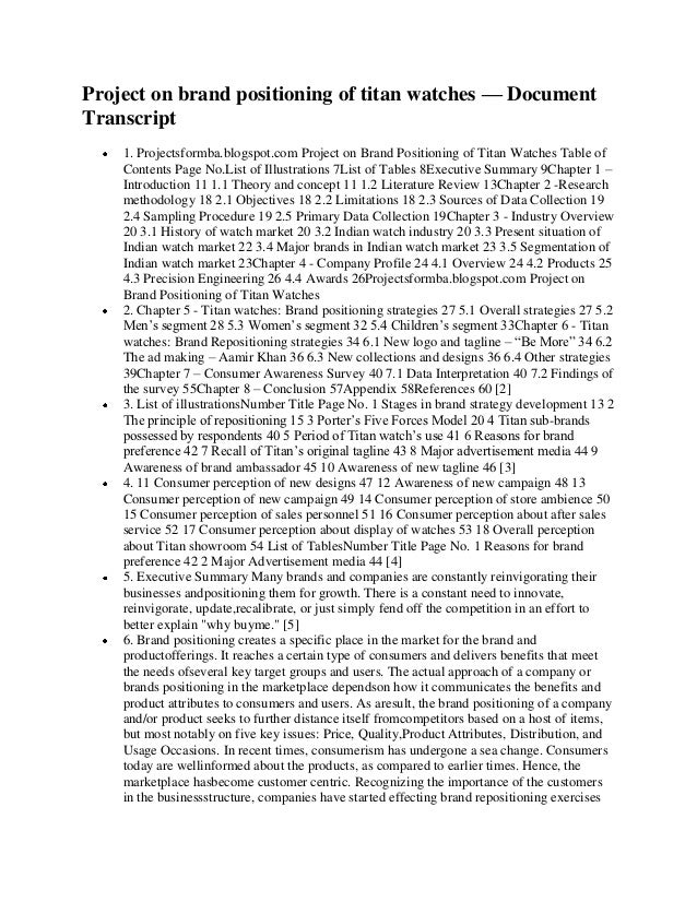 Project on brand positioning of titan watches — DocumentTranscript    1. Projectsformba.blogspot.com Project on Brand Posi...