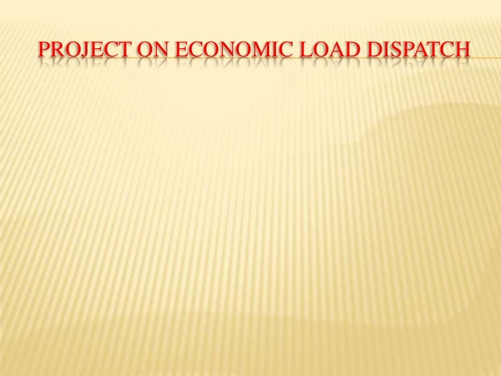 Project on Economic Load dispatch<br />