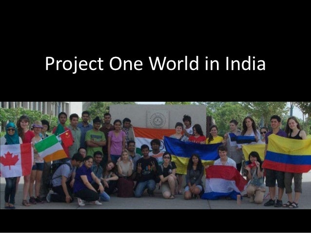 Project One World in India               Annela Karmel Palits