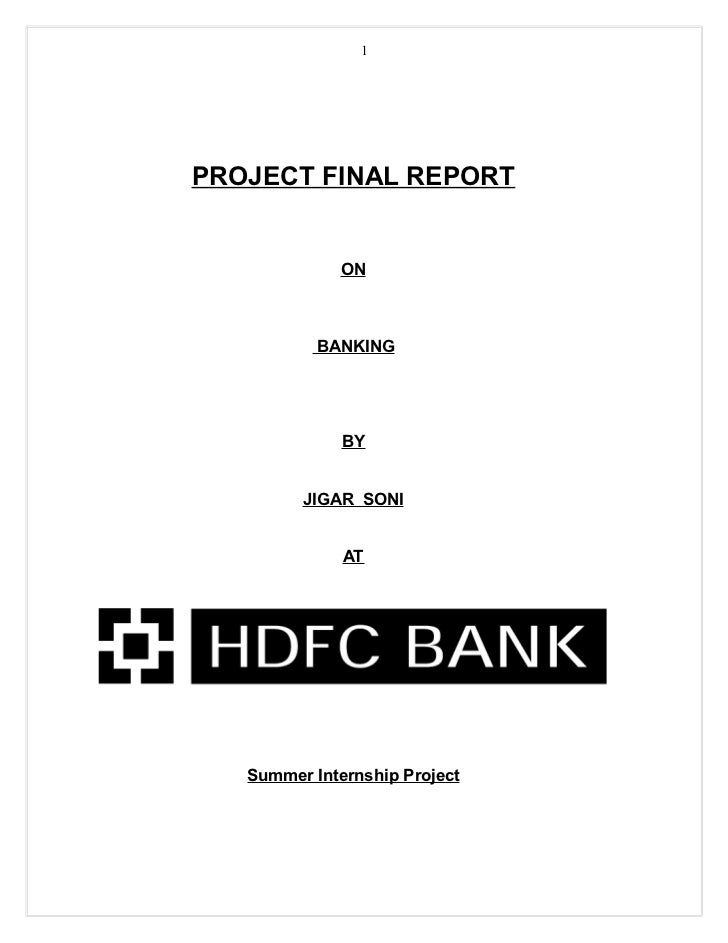 1PROJECT FINAL REPORT              ON           BANKING              BY         JIGAR SONI              AT   Summer Intern...