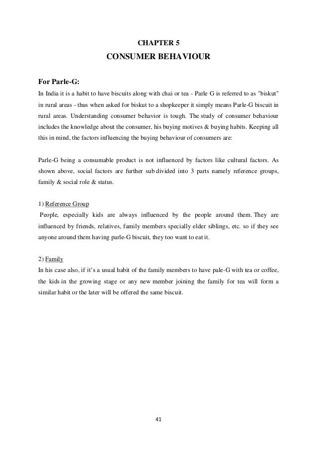 projec on consumer behaviour toward parle buscuits The mini project reports is about the buying perception of people of parle g  biscuits in which the report gives the details regarding the why people like parle  g  5 consumer behavior secrets to increase sales and revenue.