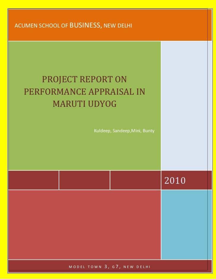 acumen school of BUSINESS, new delhi2010PROJECT REPORT ON     PERFORMANCE APPRAISAL IN MARUTI UDYOG  Kuldeep, Sandeep,Mini...