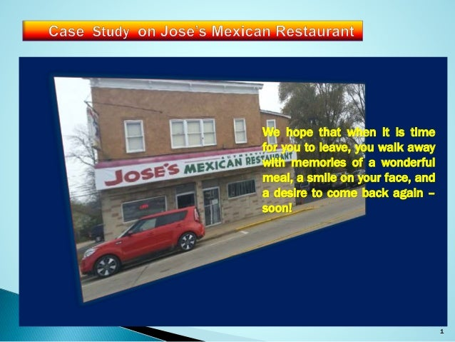 joses authentic mexican restaurant case