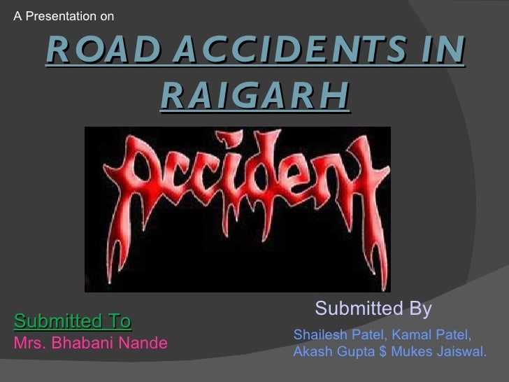 Project on road accident