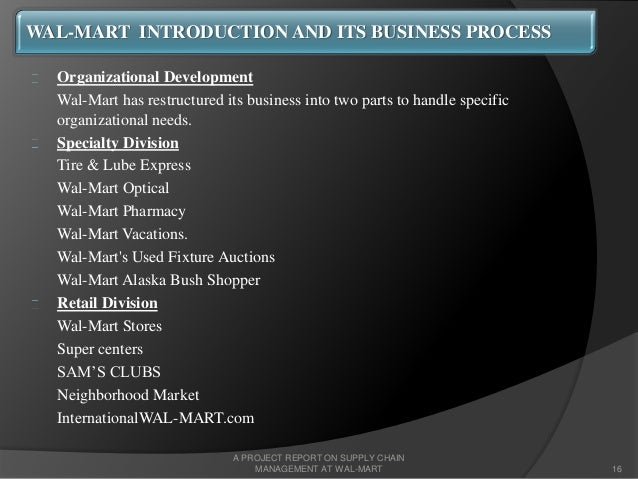 wal mart functional and divisional structure A divisional structure is a large scale organizational structure that separates the company based on product, service, or consumer a company that produces and sells clothing may have a designer.
