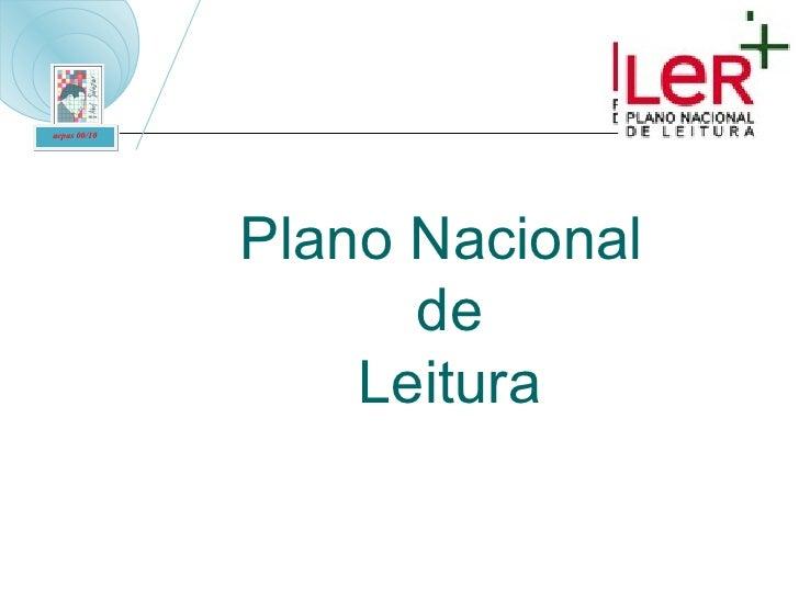 Plano Nacional  de  Leitura aepas 00/10