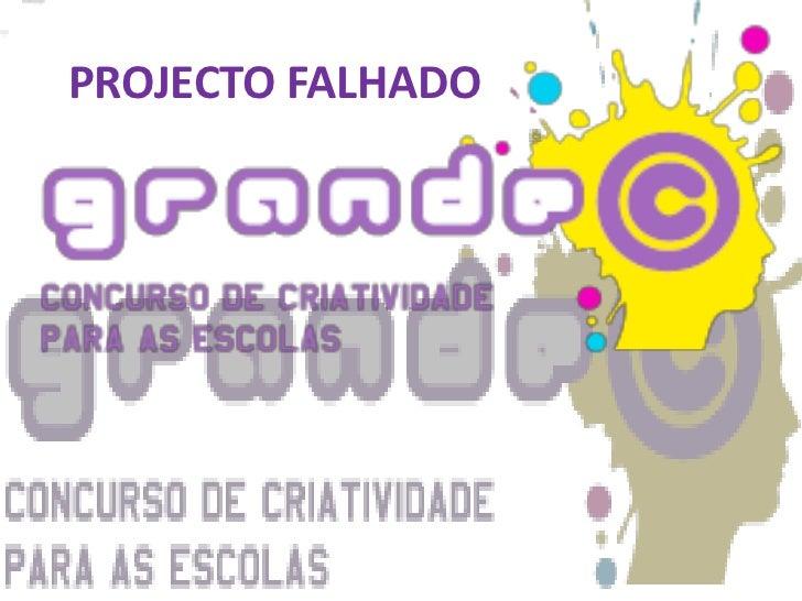 PROJECTO FALHADO<br />