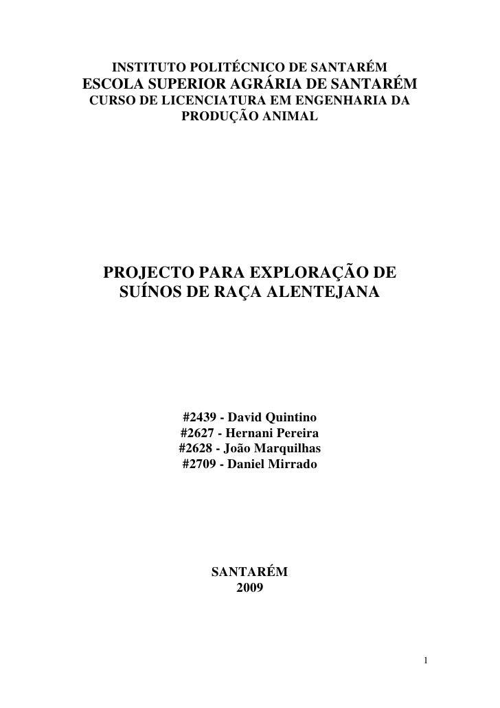 INSTITUTO POLITÉCNICO DE SANTARÉM ESCOLA SUPERIOR AGRÁRIA DE SANTARÉM CURSO DE LICENCIATURA EM ENGENHARIA DA             P...