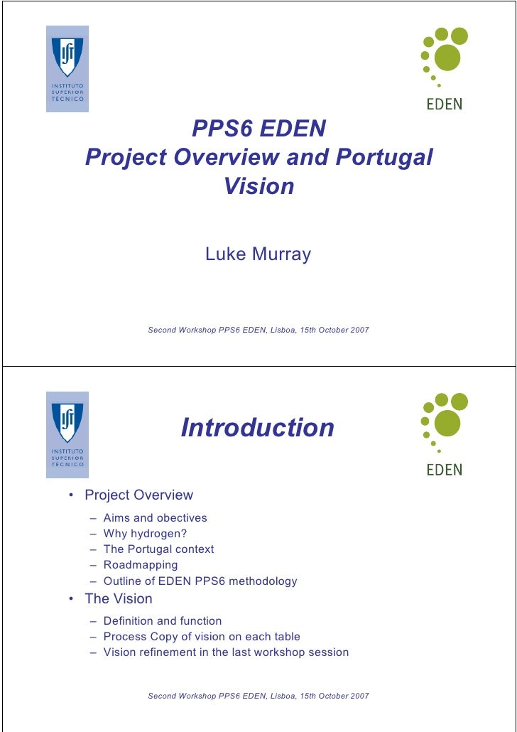 PPS6 EDEN   Project Overview and Portugal               Vision                             Luke Murray                 Sec...