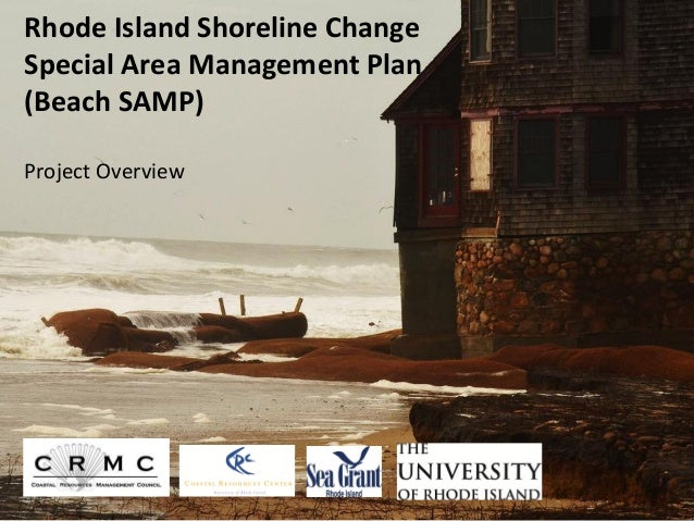 Rhode Island Shoreline ChangeSpecial Area Management Plan(Beach SAMP)Project Overview