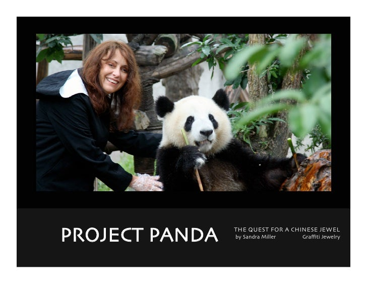 siyuan     PROJECT PANDA     THE QUEST FOR A CHINESE JEWEL                   by Sandra Miller   Graffiti Jewelry