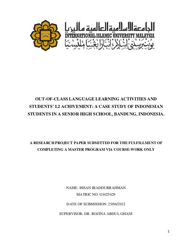 OUT-OF-CLASS LANGUAGE LEARNING ACTIVITIES ANDSTUDENTS' L2 ACHIVEMENT: A CASE STUDY OF INDONESIANSTUDENTS IN A SENIOR HIGH ...