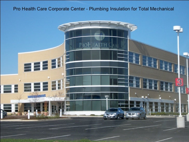 Pro Health Care Corporate Center - Plumbing Insulation for Total Mechanical