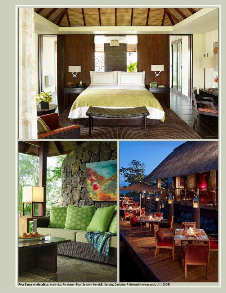 Four Seasons Mauritius, Mauritius. Purchaser: Four Seasons Hotels& Resorts, Designer: Richmond International, UK. [2008]