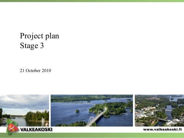 Project plan Stage 3 21 October 2010