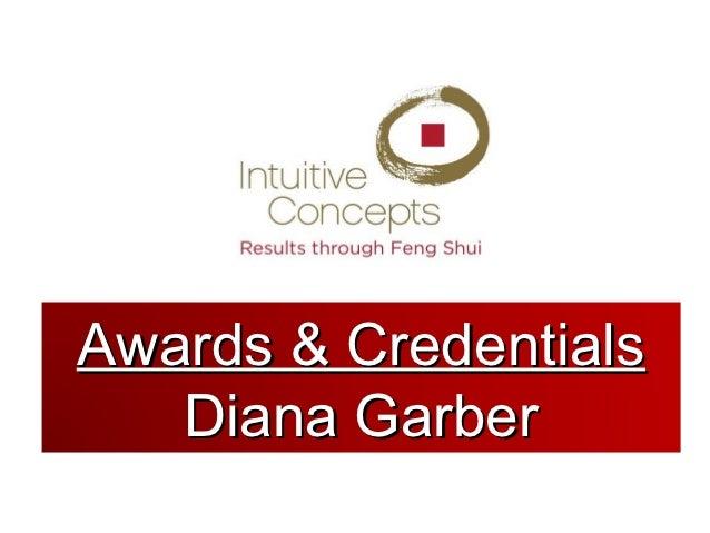 Awards & Credentials   Diana Garber