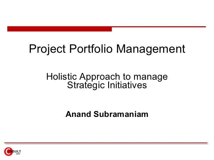 project portfolio management What is project portfolio management and why is it so important to organizational success.