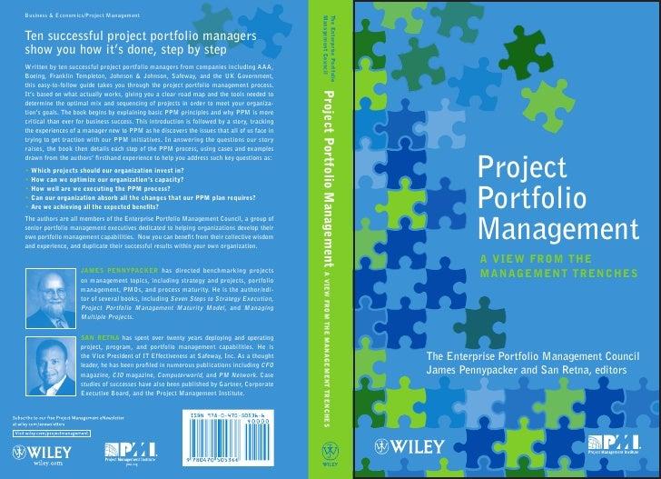 Project         Portfolio         Management          A VieW froM tHe          MAnAgeMent trenCHesThe Enterprise Portfolio...