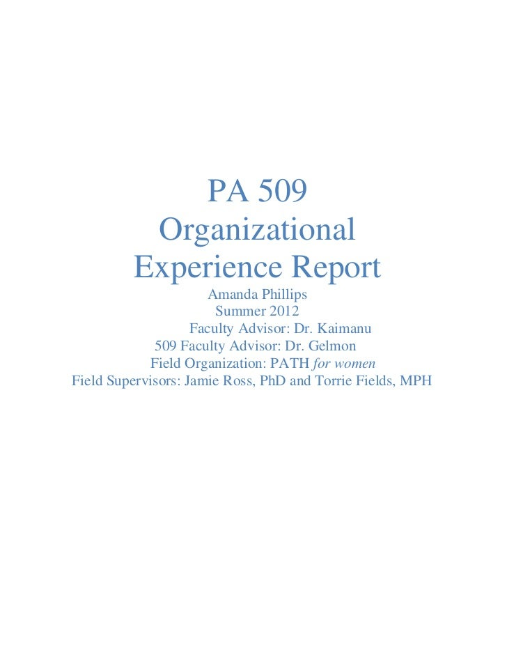 PA 509          Organizational         Experience Report                      Amanda Phillips                        Summe...