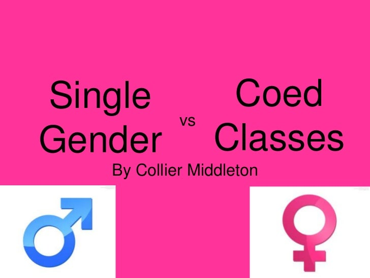 Single sex vs coed ed