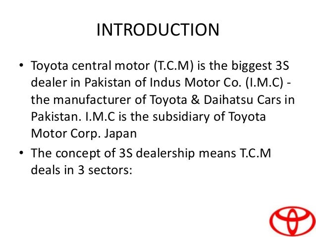 Project on toyota central motors ppt Central motors