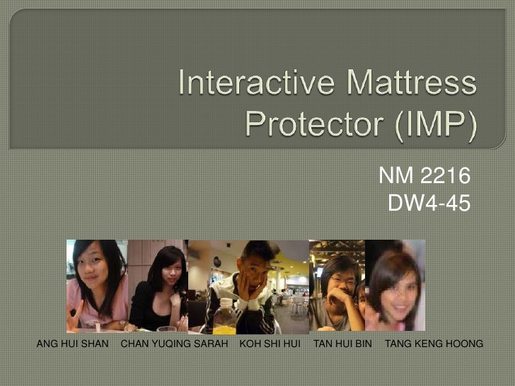 Interactive Mattress Protector (IMP)<br />NM 2216 <br />DW4-45<br />