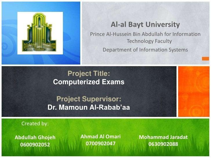 بسم الله الرحمن الرحيم<br />Al-al BaytUniversity<br />Prince Al-Hussein Bin Abdullah for Information Technology Faculty<br...