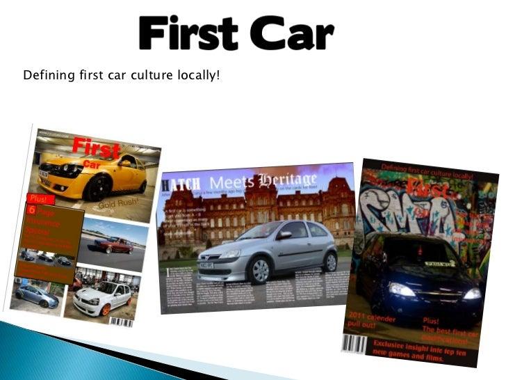 Defining first car culture locally!