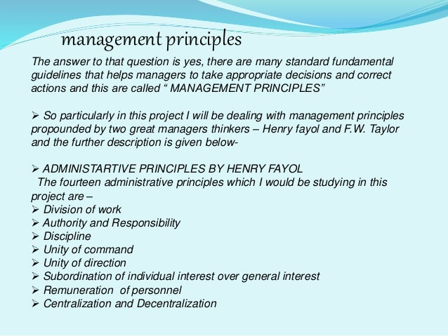 appropriateness of applying scientific management principles Journal of management 36 (january 2010):  and applying a consistent unit of  brings clarity to general guiding practices and principles of an individual or.