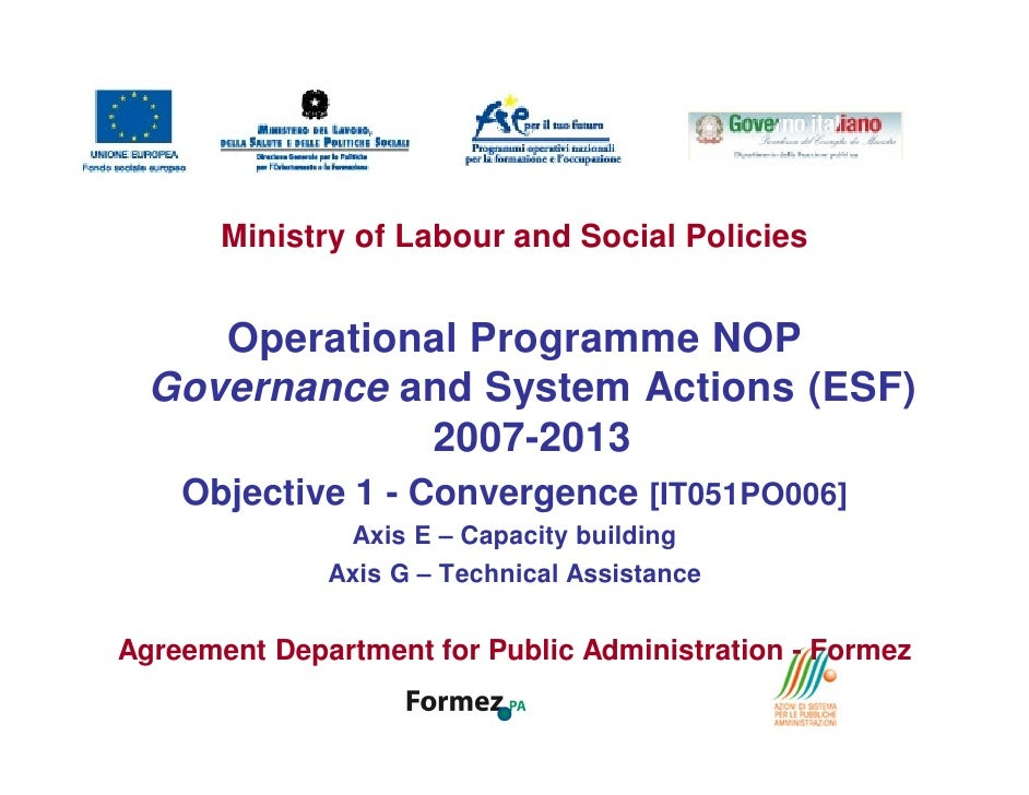 Ministry of Labour and Social Policies     Operational Programme NOP  Governance and System Actions (ESF)              200...