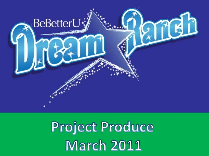 Project Produce <br /> March 2011<br />