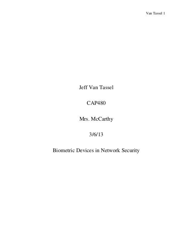 Van Tassel 1           Jeff Van Tassel              CAP480           Mrs. McCarthy               3/6/13Biometric Devices i...