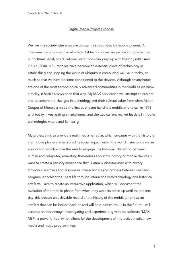 Candidate No. 107938    1 Digital Media Project Proposal We live in a society where we are constantly surrounded by mobi...