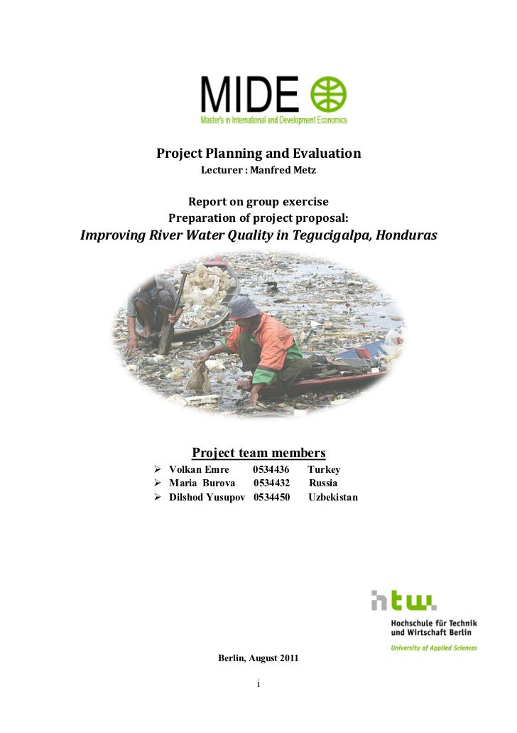 Project Planning and Evaluation                    Lecturer : Manfred Metz                Report on group exercise        ...